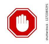 vector stop sign is prohibited... | Shutterstock .eps vector #1272385291
