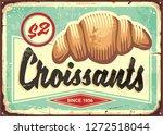 Croissants Retro Bakery Sign....