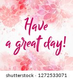 have a great day   modern... | Shutterstock .eps vector #1272533071