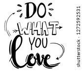 do what you love. modern vector ... | Shutterstock .eps vector #1272592531