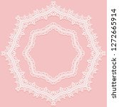 set of round lace frames. white ... | Shutterstock . vector #1272665914