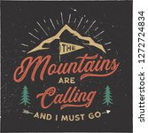 the mountains are calling and i ... | Shutterstock . vector #1272724834