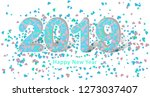 2019 happy new year or merry... | Shutterstock . vector #1273037407