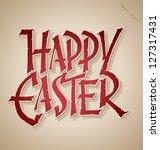 happy easter hand lettering  ... | Shutterstock .eps vector #127317431