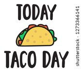 taco. vector hand drawn... | Shutterstock .eps vector #1273366141