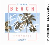 beach slogan with palm tree and ... | Shutterstock .eps vector #1273832587