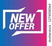 new offer sign   speech bubble  ... | Shutterstock .eps vector #1274058364