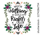 when nothing goes right go left | Shutterstock .eps vector #1274286754