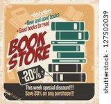 retro bookstore poster design.... | Shutterstock .eps vector #127502039