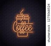 coffee cup neon logo. take away ... | Shutterstock .eps vector #1275068524