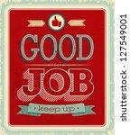 Vintage Card   Good Job. Vecto...