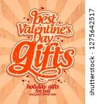 best valentine's day gifts... | Shutterstock . vector #1275642517