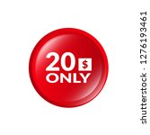 only 20 dollars. twenty dollars ... | Shutterstock .eps vector #1276193461