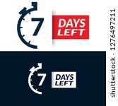 7 days left sign   emblem ...