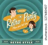 Stock vector retro party poster 127680407