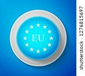 white flag of european union... | Shutterstock .eps vector #1276815697