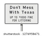 don't mess with texas road sign | Shutterstock .eps vector #1276958671
