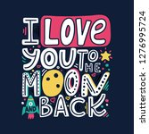 i love you to the moon and back ... | Shutterstock .eps vector #1276995724