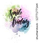 smile it's friday  ... | Shutterstock .eps vector #1277177164