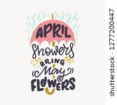 april showers bring may flowers ... | Shutterstock .eps vector #1277200447