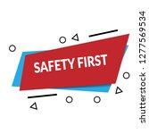 safety first sign  emblem ... | Shutterstock .eps vector #1277569534