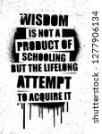 wisdom is not a product of... | Shutterstock .eps vector #1277906134