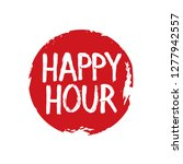 text happy hour and red  grunge ... | Shutterstock .eps vector #1277942557