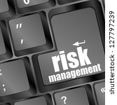 keyboard with risk management... | Shutterstock . vector #127797239