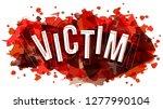 victim word vector  creative...   Shutterstock .eps vector #1277990104