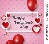 valentine greeting card with... | Shutterstock .eps vector #1278023107