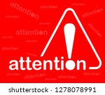 danger warning attention or... | Shutterstock .eps vector #1278078991