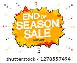 end of season  sale  banner... | Shutterstock .eps vector #1278557494