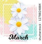 8 march happy women's day card... | Shutterstock .eps vector #1278824884
