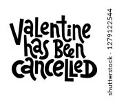 valentine has been cancelled  ... | Shutterstock .eps vector #1279122544