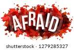 afraid word  vector creative...   Shutterstock .eps vector #1279285327