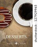 vector dessert menu in grunge... | Shutterstock .eps vector #127929965