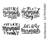 mermaid quotes collection set...   Shutterstock .eps vector #1279470487