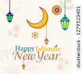 happy islamic new year... | Shutterstock .eps vector #1279523401