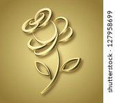 golden rose  raster version | Shutterstock . vector #127958699