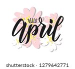 hello april text. hand... | Shutterstock .eps vector #1279642771