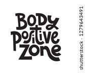 body positive zone   hand drawn ... | Shutterstock .eps vector #1279643491