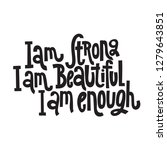 i am strong  i am beautiful  i... | Shutterstock .eps vector #1279643851