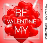 be my valentine  happy... | Shutterstock .eps vector #1279996567