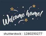 welcome home lettering card ... | Shutterstock .eps vector #1280250277