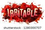 irritable word  vector creative ...   Shutterstock .eps vector #1280300707