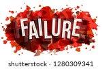 failure word  vector creative...   Shutterstock .eps vector #1280309341