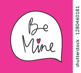 be mine. valentine's day... | Shutterstock .eps vector #1280460181