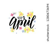 hello april text. hand... | Shutterstock .eps vector #1280673694