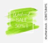 sale weekend 50  off sign over...   Shutterstock .eps vector #1280718691