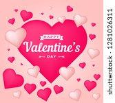 happy valentines day romantic... | Shutterstock .eps vector #1281026311
